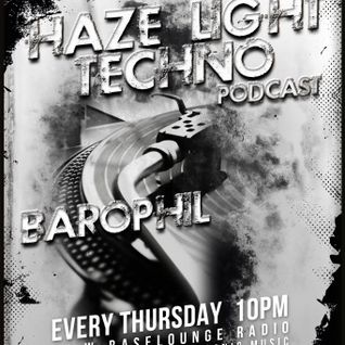 Barophil Haze Light Podcast 38 14/03/2013 @ W-Baselounge Radio