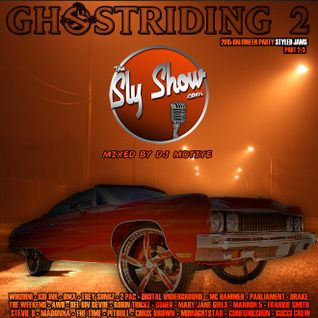 (Ghostriding 2: Mixed By DJ Motive) feat. 80s, Throwbacks, Whodini, Kid Ink, Dmx, [TheSlyShow.com