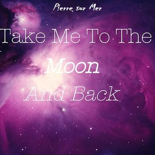 Take me to the Moon and back...