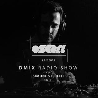 Oscar L Presents - DMix Radioshow September 2016 - Guest DJ - Simone Vitullo