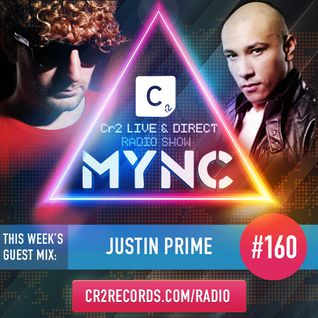 MYNC Presents Cr2 Live & Direct Radio Show 160 with Justin Prime Guestmix