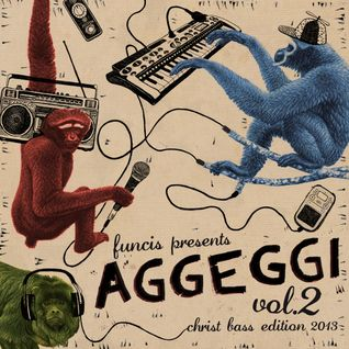 Aggeggi Vol.2 - The Christ Bass Edition
