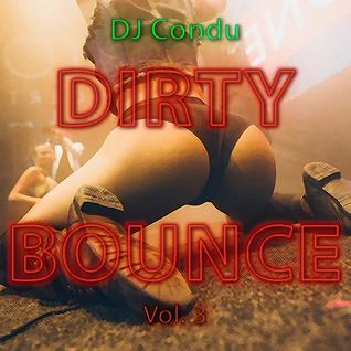 Dirty Bounce Vol.3
