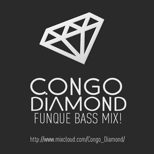 Congo Diamond - Funque Bass Mix (Sessions Podcast 014)