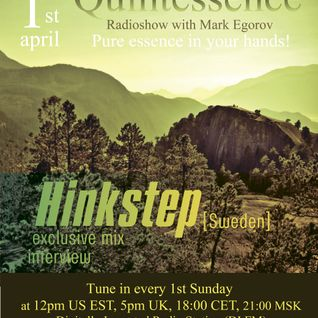 Mark Egorov - Quintessence Radio Show # 003 (guest Hinkstep) Part 2