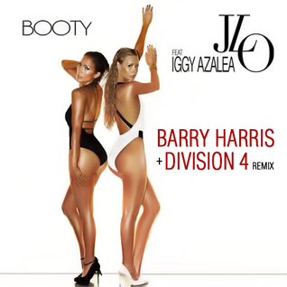 Jennifer Lopez feat. Iggy Azalea - Booty (Barry Harris & Division 4 Remix)