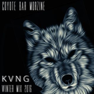 KVNG - Coyote bar Morzine mix 2016