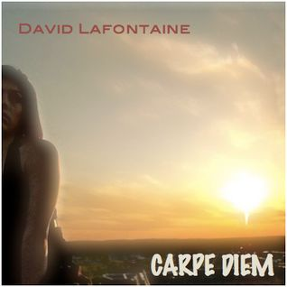David Lafontaine - Carpe Diem / Seize the Day (2008)