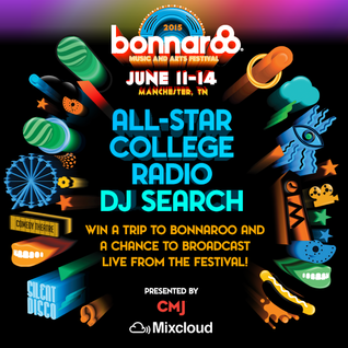 2015 Bonnaroo Lineup featuring All-Star College DJ: [Sarah and Natalie /WIUX]