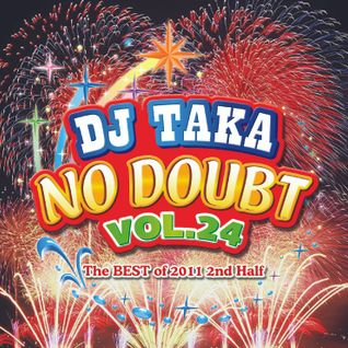 DJ Taka No Doubt Vol.24