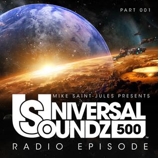 MIKE SAINT-JULES pres. UNIVERSAL SOUNDZ 500 (Part 1)