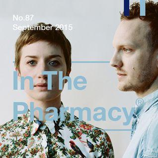 In The Pharmacy #87 - Late September 2015