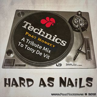 Hard As Nails vol 1 - A Tribute To Tony De Vit