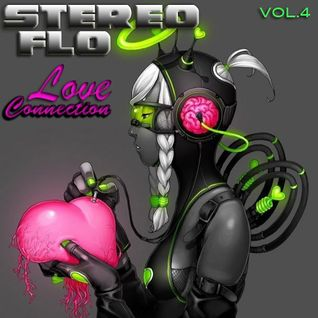 StereoFLO Vol.4 Love Connection