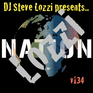 DJ Steve Lozzi - Lozzi Nation v134 [May 2016 Tech/Tribal Mix]