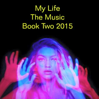 My Life; The Music Book Two