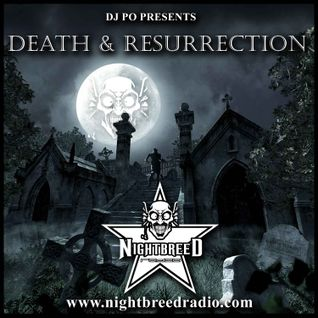 Dj Po March 2013 Death & Resurrection show