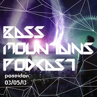 Poseidon - Bass Mountains Podcast #010
