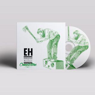 EH Underground Movement Compilation Vol. II - (3/10) ATODAMADRE [Global Bass]