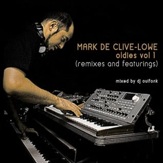 mark de clive-lowe oldies vol 1 (remixes and featurings)