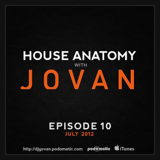House Anatomy with Jovan - Episode 10