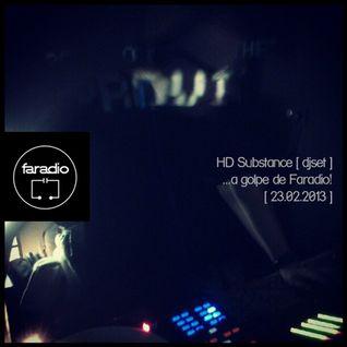 HD Substance [djset] en Faradio [23.02.2013]