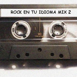Rock en tu Idioma Mix Vol 2
