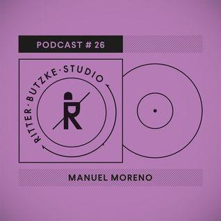 Manuel Moreno - Ritter Butzke Studio Podcast #26