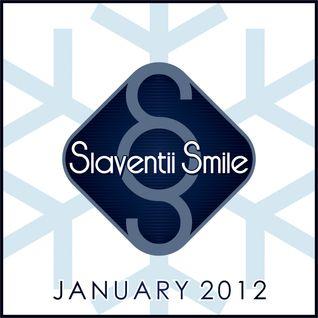 Slaventii Smile - January 2012