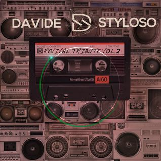 Davide Styloso - Revival Tribute Vol. 2