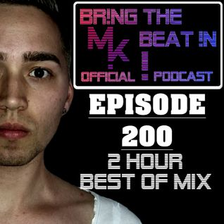 BR!NG THE BEAT !N Official Podcast [SPECIAL Episode 200; 2 HOUR BEST OF MIX]