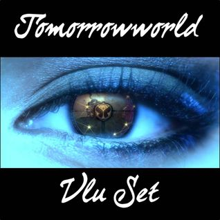 TomorrowWorld DJ VLU Set