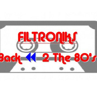 FILTRONIKS - Back <<2 The 80's