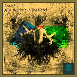 Neoteric#4 - A Dusty Place In The Head - Deep Melodic Dub Techno