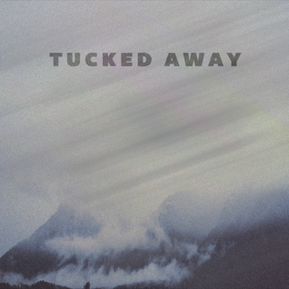 TUCKED_AWAY_MIX