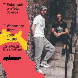 Metalheadz RinseFM: Total Science 20th April 2016