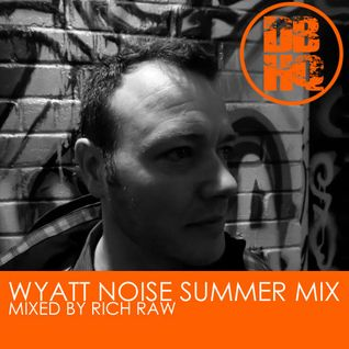 DBHQ 039 Wyatt Noise Summer Mix - Rich Raw