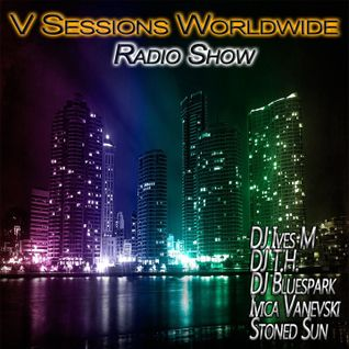 V Sessions Worldwide #135 Mixed by Ivica Vanevski & Jonathan Chickless Exclusive Guest Mix