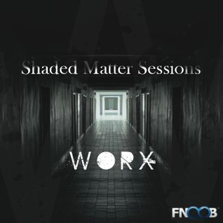 WoRX Shaded Matter Sessions 26/09/12