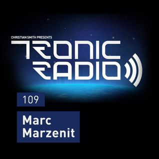 Tronic Podcast 109 with Marc Marzenit