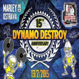 Mix for 15th Anniversary of Dynamo Destroy!