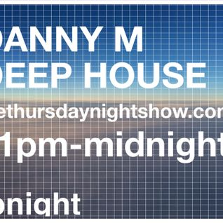 Danny M - Thursday Show 05 - 20th Feb 14