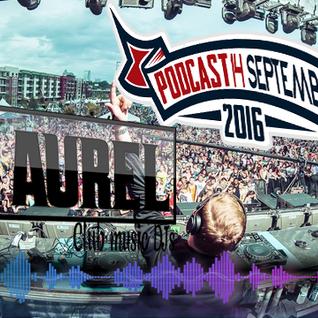 DjNAurel Podcast 14 September 2016
