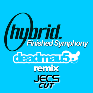 Finished Symphony [deadmau5 Remix JECS Cut Trax]