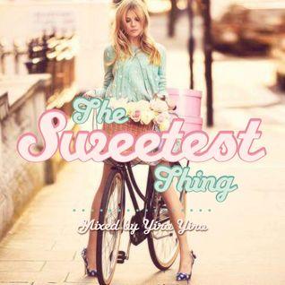 The Sweetest Thing Fg Dj Radio Show 15
