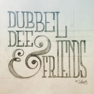 Dubbel Dee & Friends: Dj Harv
