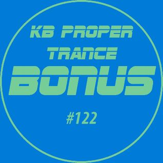 KB Proper Trance - Show #122