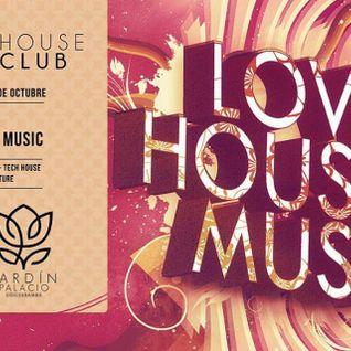Jardín Palacio House Club - Love house music by Mai
