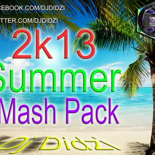 Dj Didzi - 2k13 Summer Mash Pack