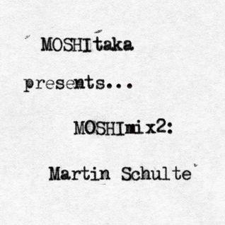 MOSHImix2 - Martin Schulte